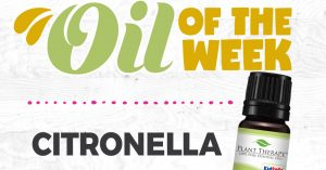 Citronella Essential Oil Spotlight of the Week