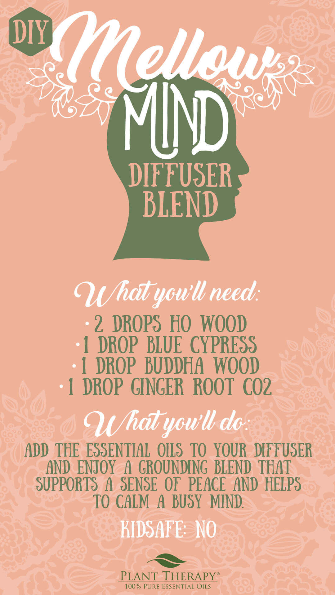DIY Mellow Mind essential oil diffuser blend