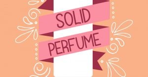 Make Your Own Solid Perfume with Essential Oils!