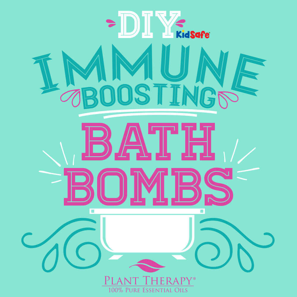 Plant Therapy Back-to-School DIY Immune-Boosting Essential Oil Bath Bombs