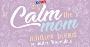 Plant Therapy KidSafe Calm the Mom Inhlaer Blend DIY Project Recipe Sticker