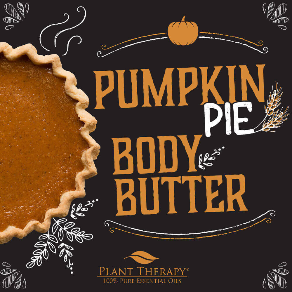 Plant Therapy Pumpkin Pie body butter DIY