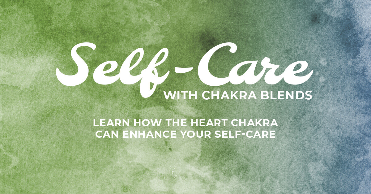 Chakra 4: Loving Compassion for the Heart Chakra + Essential