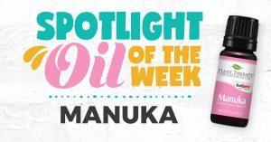 Manuka Essential Oil Spotlight of the Week