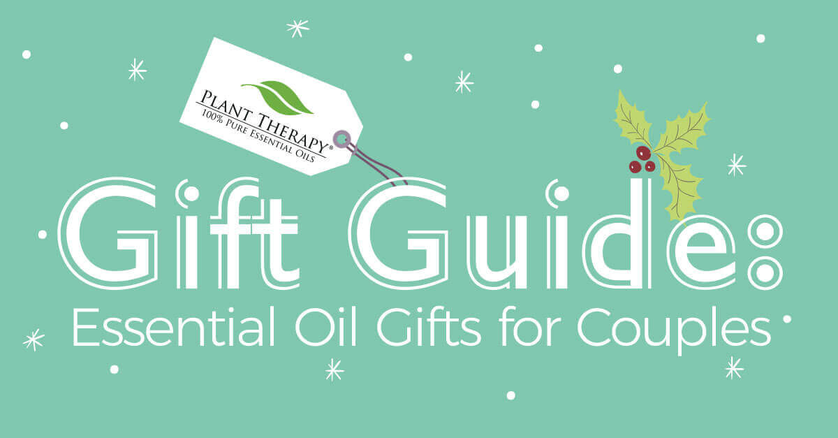 Plant Therapy essential oil gifts for couples