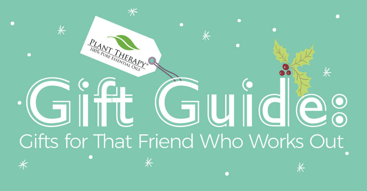 plant therapy gift guide for the friend that works out