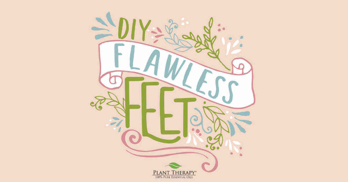 DIY Flawless Feet essential oil DIYs