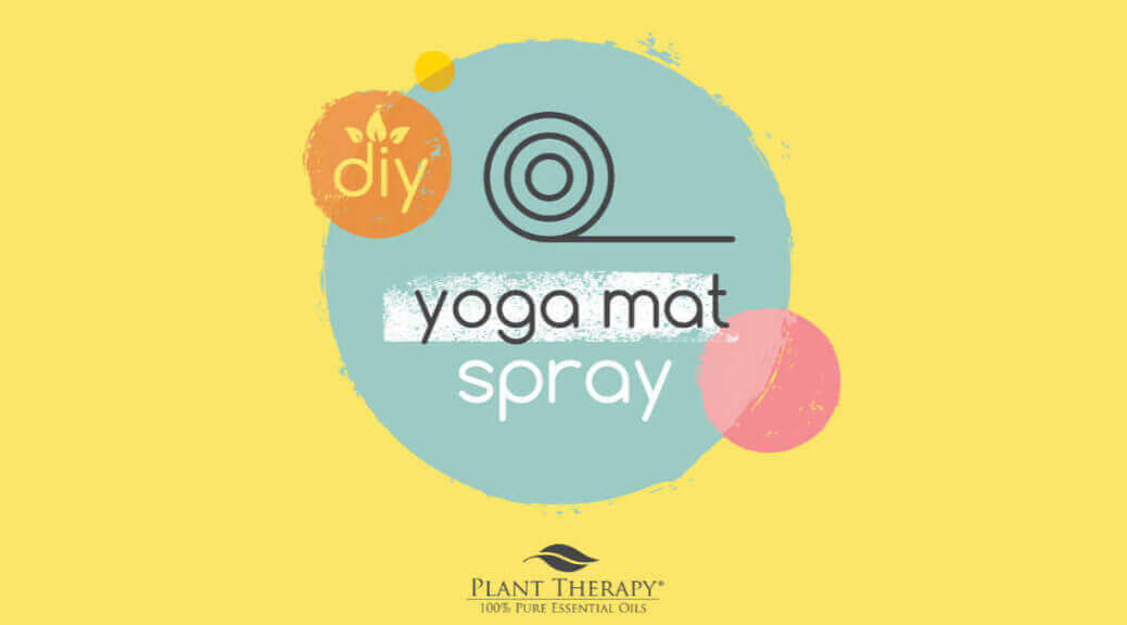 DIY yoga mat spray from plant therapy essential oils
