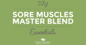 Sore Muscles Master Blend DIY Plant Therapy