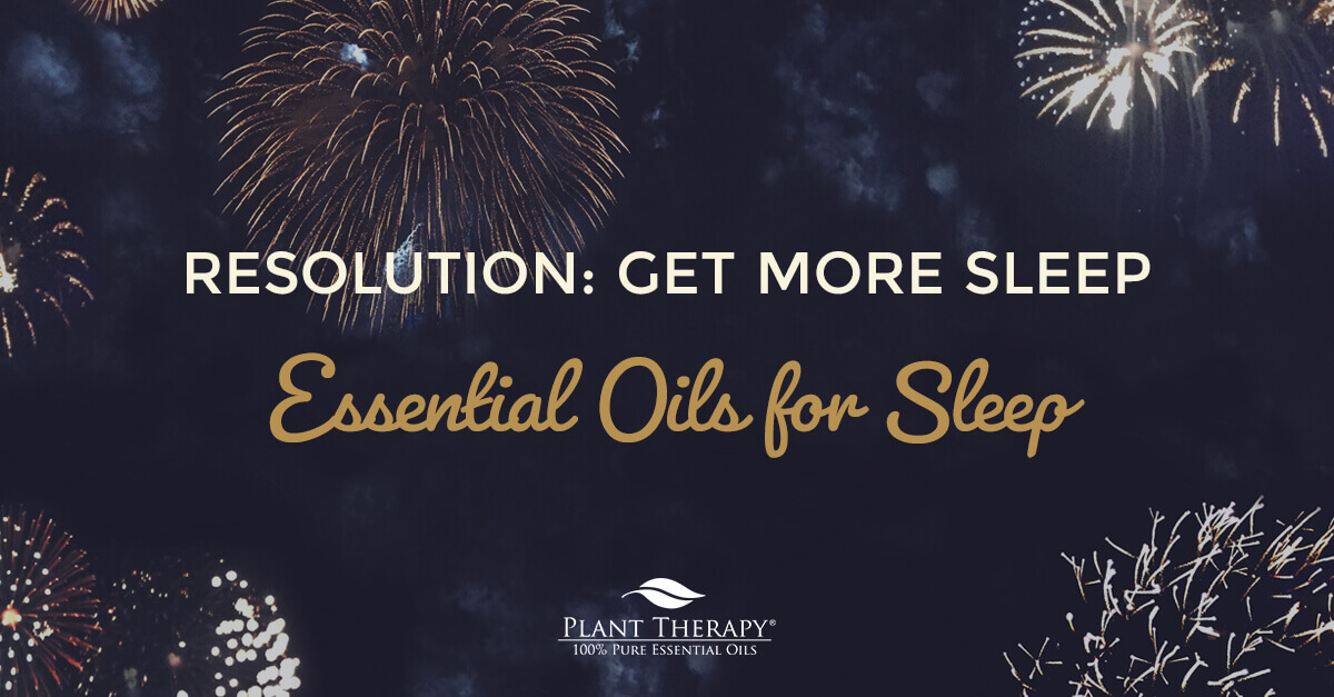 essential oils for sleep resolution get more sleep