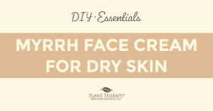 Essentials Video: Myrrh Face Cream for Dry Skin