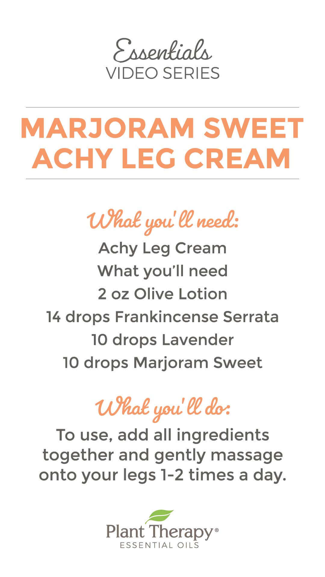 Essentials Video: Marjoram Sweet Achy Leg Cream