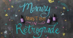 Mercury in Retrograde Do's and Don'ts