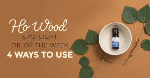 Top 4 Ways to Use Ho Wood Essential Oil