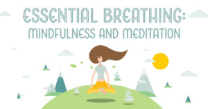 Essential Breathing: Mindfulness and Meditation