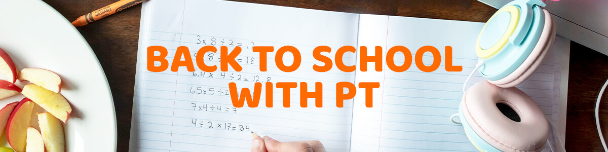 Back to School with PT