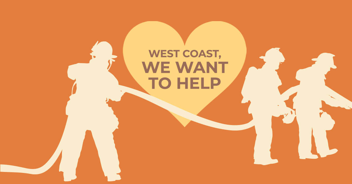 "An orange graphic with yellow heart with the words ""West Coast, We Want to Help"""